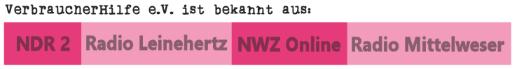 VerbraucherHilfe e.V. ist bekannt aus NDR2, Radio Leinehertz, NWZ Online, Radio Mittelweser